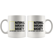 Load image into Gallery viewer, National Sarcasm Society Funny Coffee Cup Front and Back