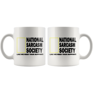 National Sarcasm Society Funny Coffee Cup Front and Back