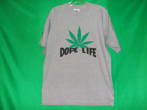 DOPE LIFE  T-Shirts