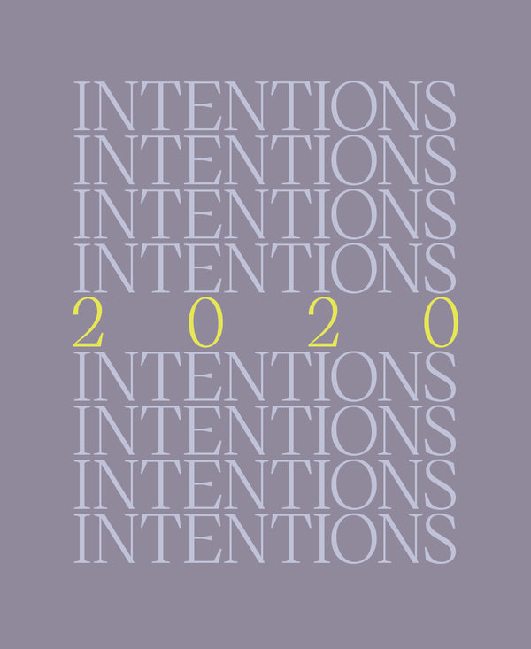 2020 Intentions