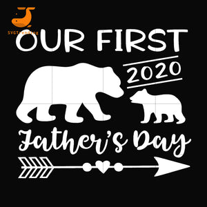 our first father day svg, png, dxf, eps, digital file FTD149