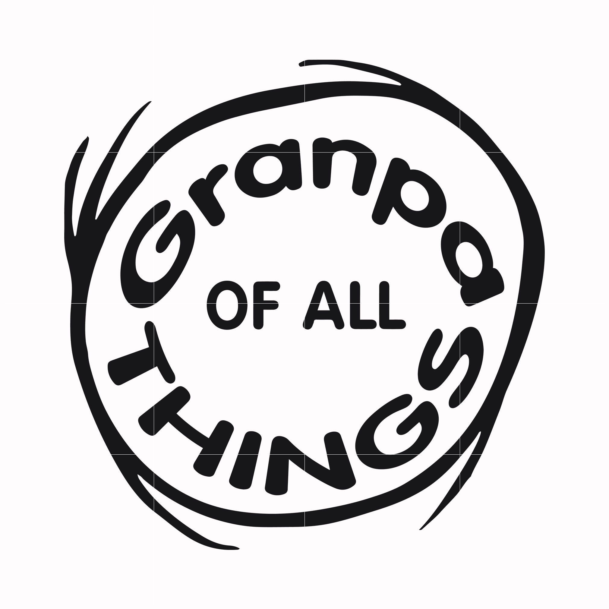 Granpa of all things, dr seuss svg, dr seuss quotes, digital file