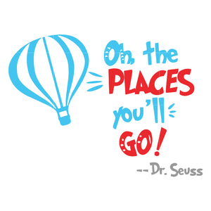 Oh the places you'll go, dr seuss svg, dr seuss quotes, digital file