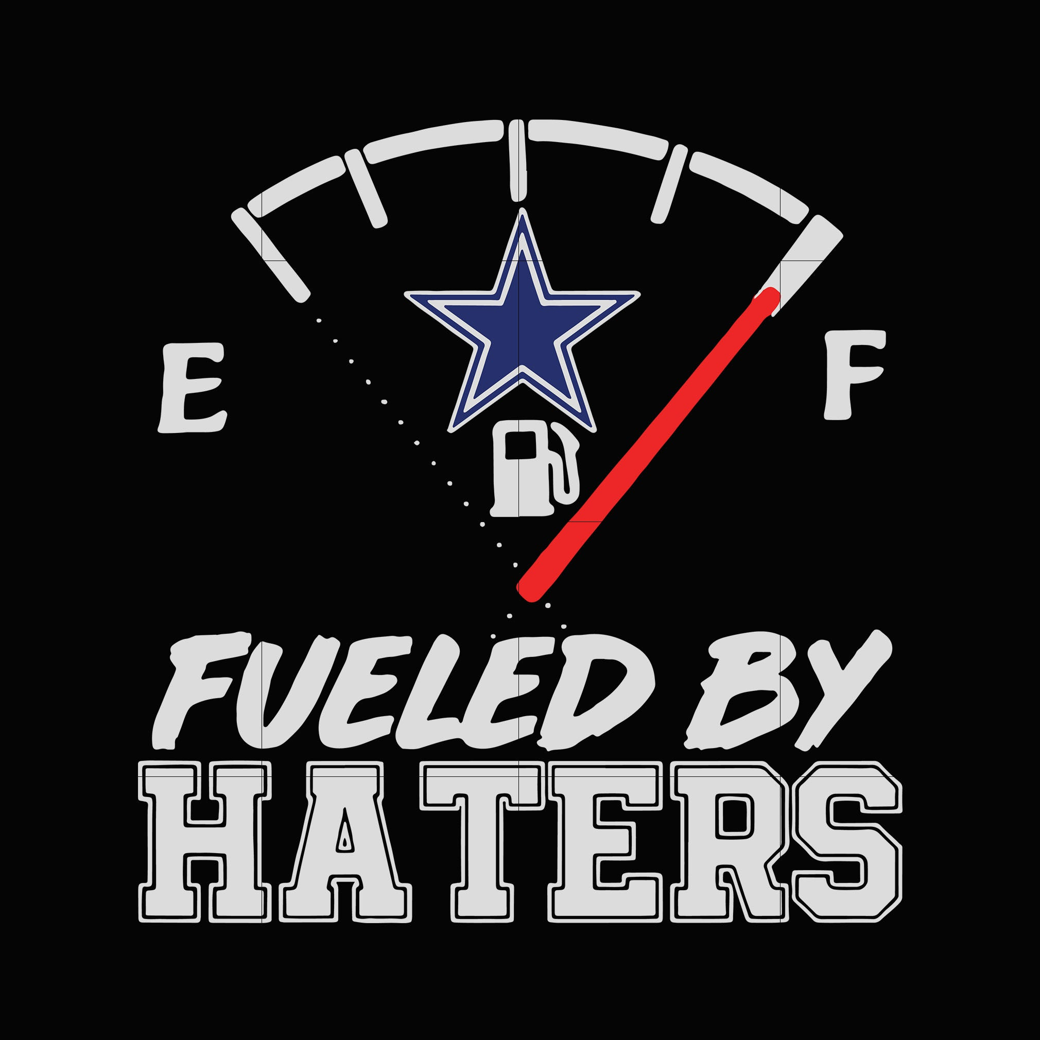 Cowboys fueled by haters svg, dallas cowboys svg, cowboys svg for cut