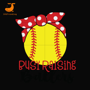 Baseball mom busy raising svg, mother day svg, dxf, eps, png digital file
