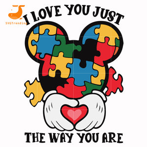 I love you just the way you are svg, mickey autism, autism harry potter svg, dxf, eps, png digital file