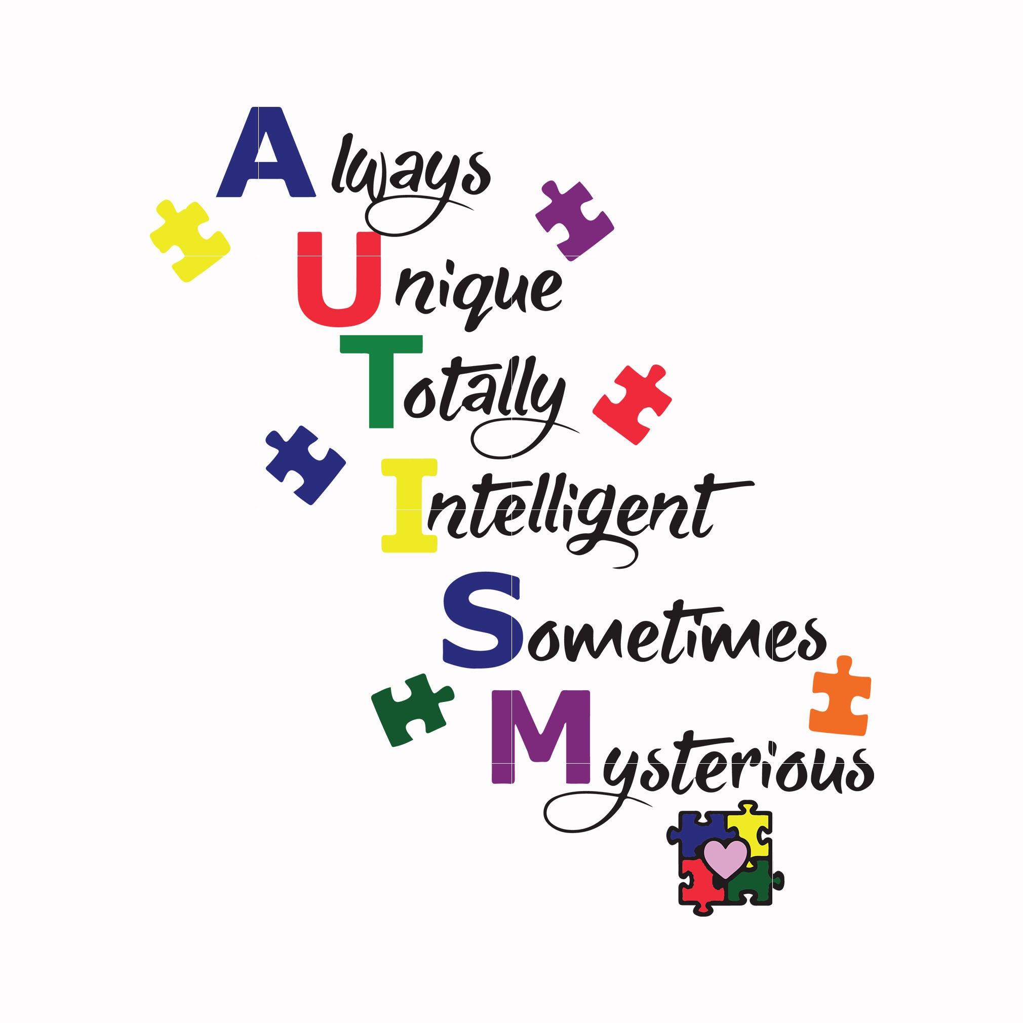Always unique totally intelligent sometimes mysterious svg, autism svg, autism awareness svg, dxf, eps, png digital file