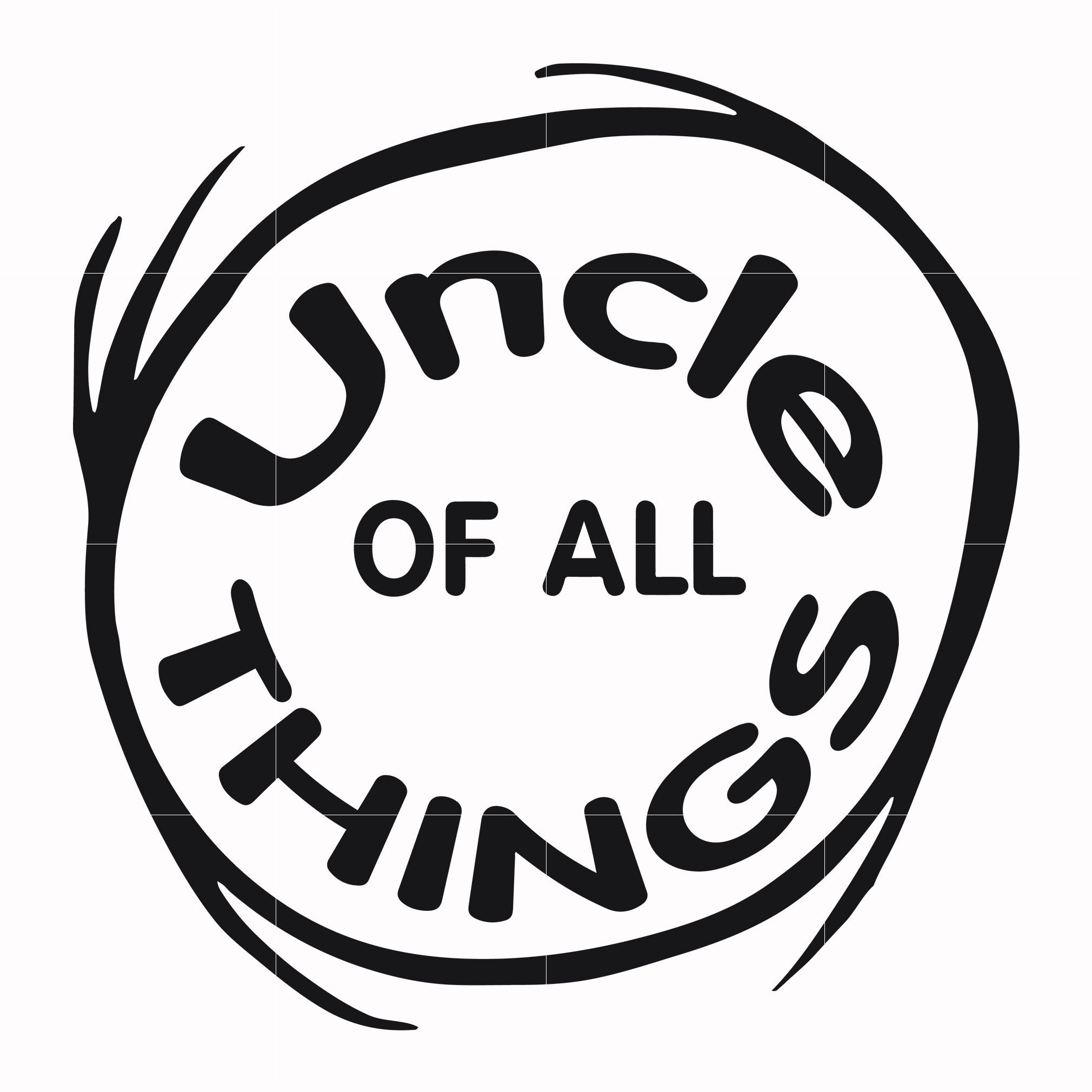 Uncle of all things, dr seuss svg, dr seuss quotes, digital file