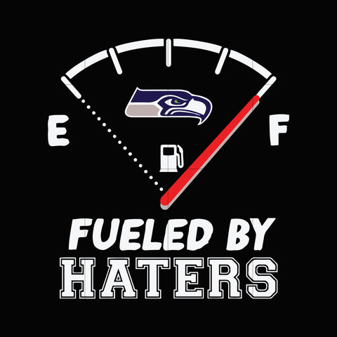 Seahawks fueled by haters svg, seattle seahawks svg, seahawks svg for cut