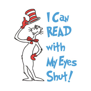 I can read with my eyes shut, dr seuss svg, dr seuss quotes digital file