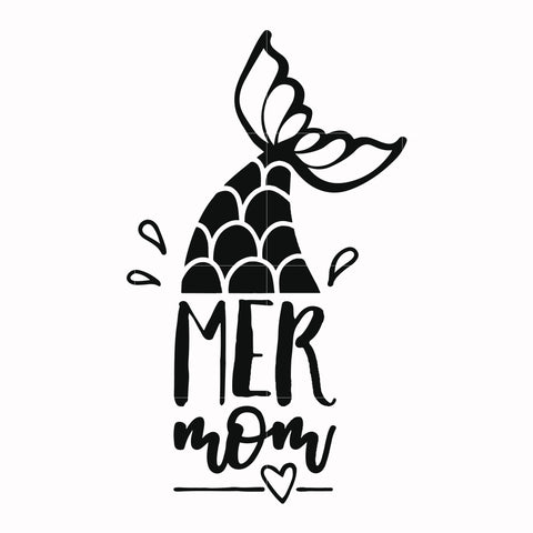 Mer mom svg, mother day svg, dxf, eps, png digital file