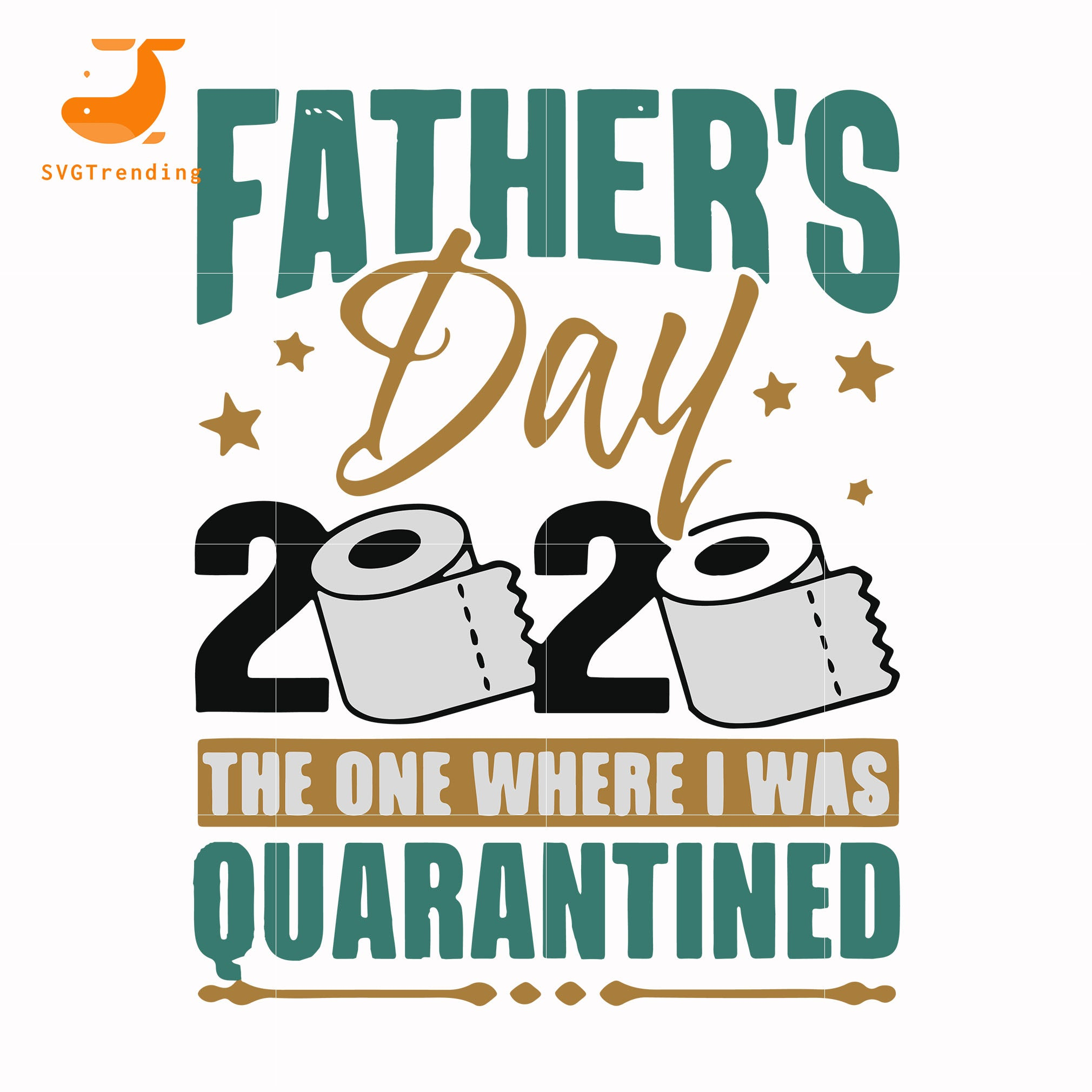 father day 2020 the one where i was quarantined svg, png, dxf, eps, digital file FTD4