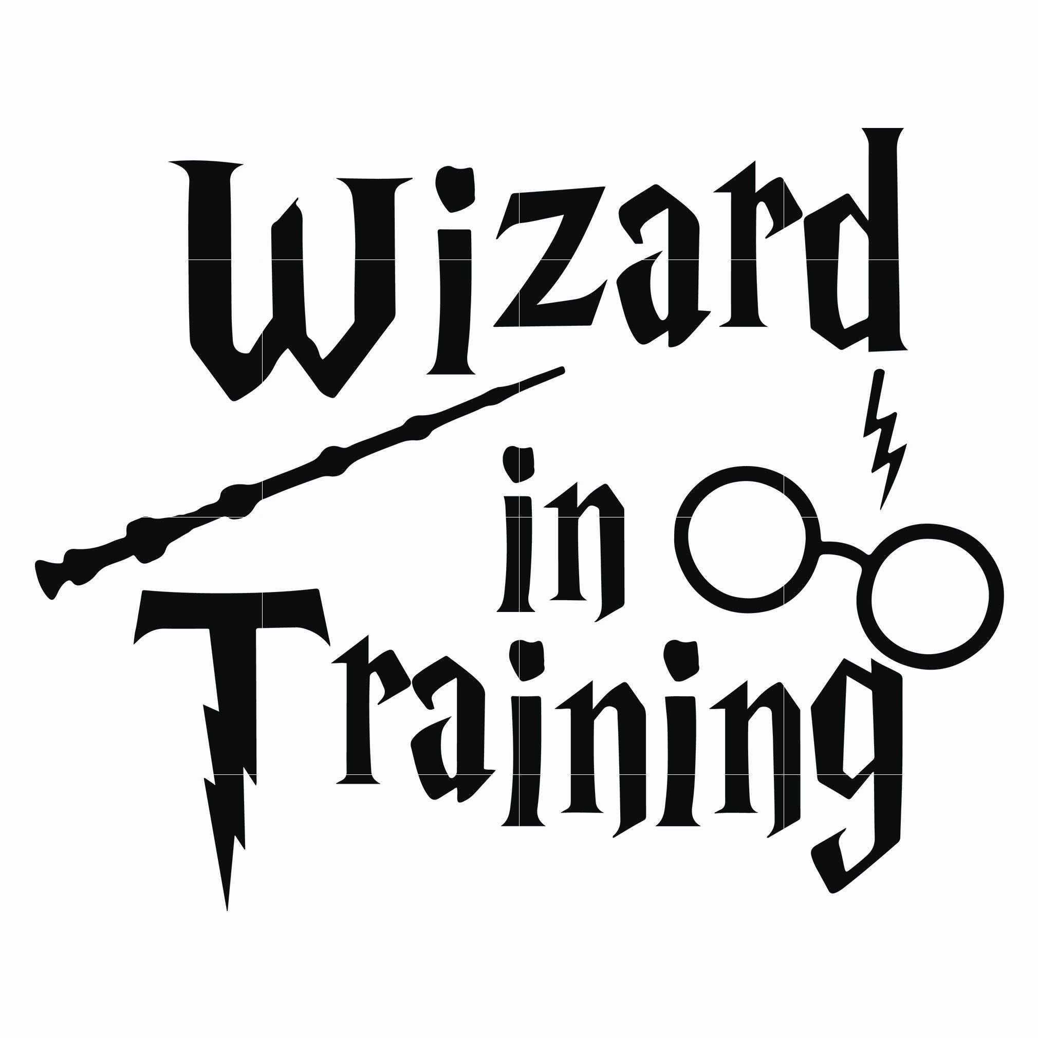 Wizard in training svg, harry potter svg, potter svg for cut, svg, dxf, eps, png digital file