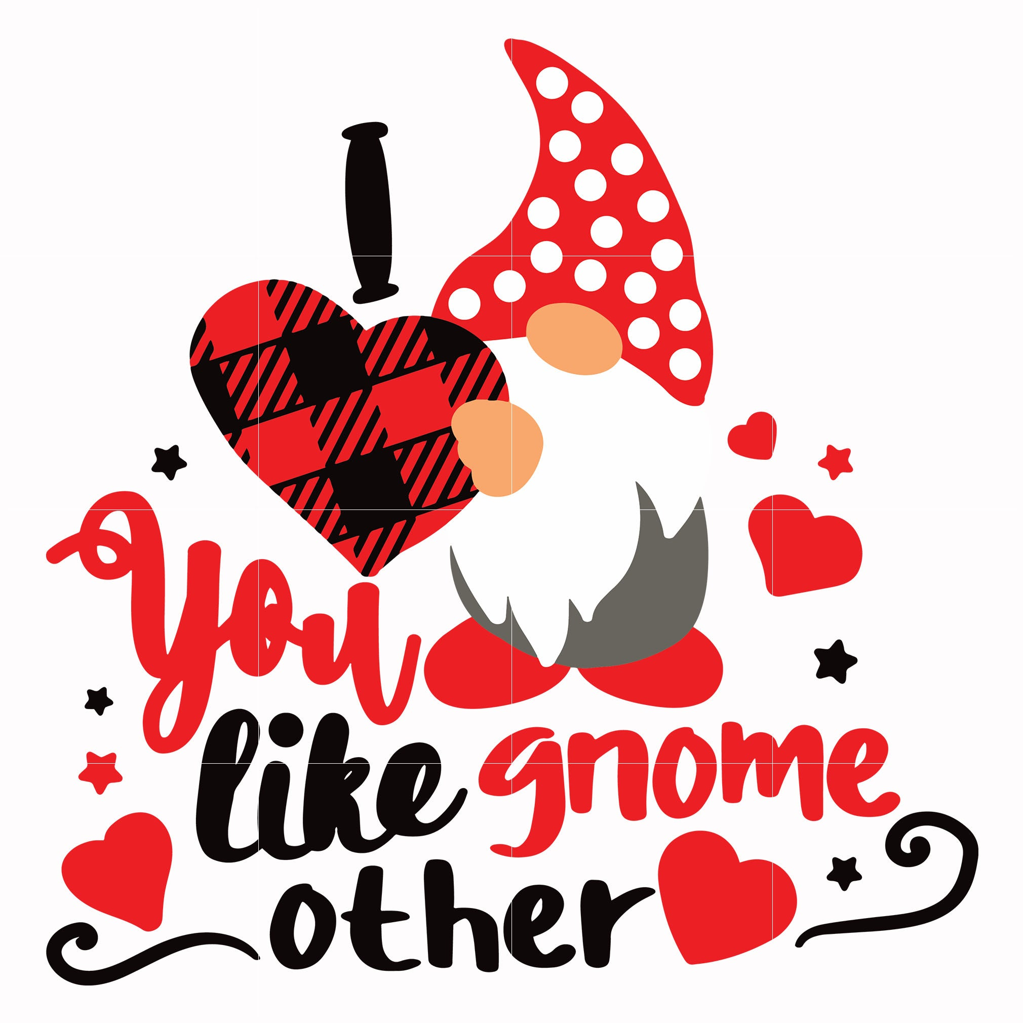 You like gnome other svg, Love Svg, Valentine Day Svg, valentine's day, unicorn svg ,dxf, eps, png digital file