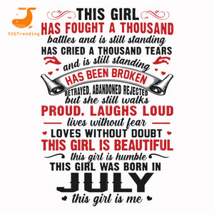 This girl has fought a thousand battles and still standing has cried a thousand tears svg, dxf, eps, png digital file