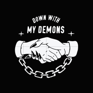 Down with my demons svg ,dxf,eps,png digital file