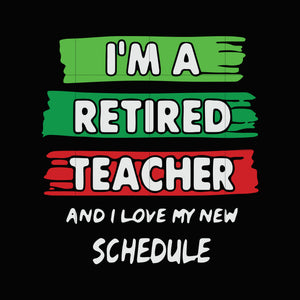 I'm a retired teacher and i love my new schedule svg ,dxf,eps,png digital file