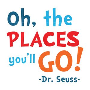 Oh places you will go, dr seuss svg, dr seuss quotes, digital file