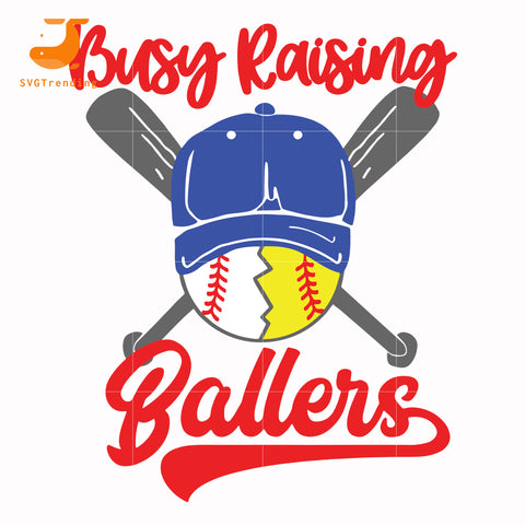 Busy raising ballers svg, baseball mom svg, mother day svg, dxf, eps, png digital file