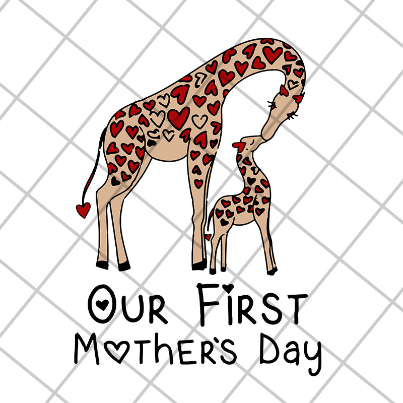 Our first mothers day svg, Mother's day svg, eps, png, dxf digital file MTD15042106