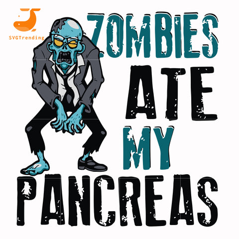 zombies ate my pancreas svg, png, dxf, eps digital file HLW0130