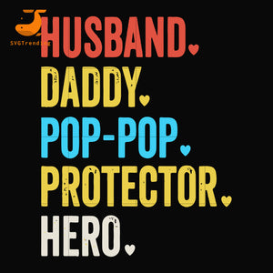 husband, dady, pop-pop, protector svg, png, dxf, eps, digital file FTD59