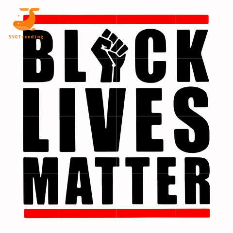 Black lives matter svg, png, dxf, eps, digital file TD66