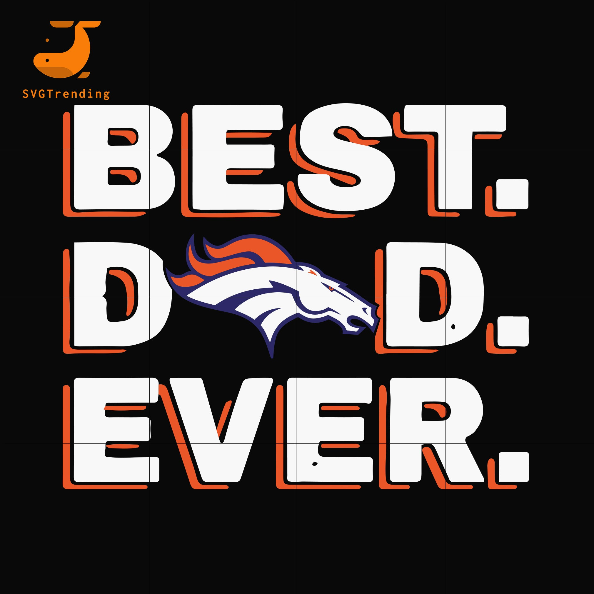 Best dad ever,Denver Broncos NFL team svg, png, dxf, eps digital file FTD89