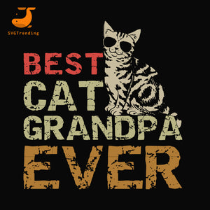 Best cat grandpa ever svg, png, dxf, eps, digital file FTD117