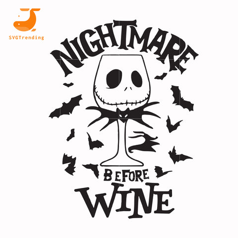 Nightmare before wine svg, halloween svg, png, dxf, eps digital file HLW0033