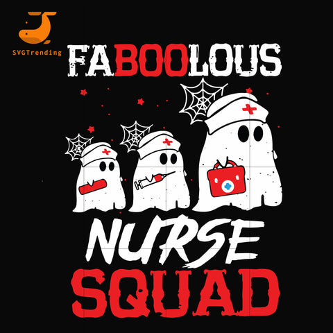 Faboolous nurse squad svg, png, dxf, eps digital file HLW0096