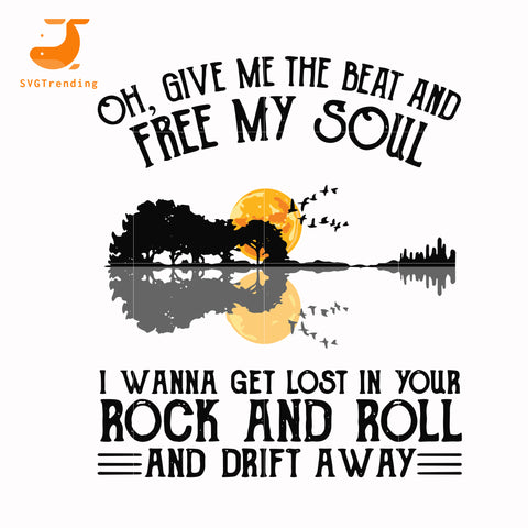 Give me the beat and free my soul svg, png, dxf, eps digital file HLW0166