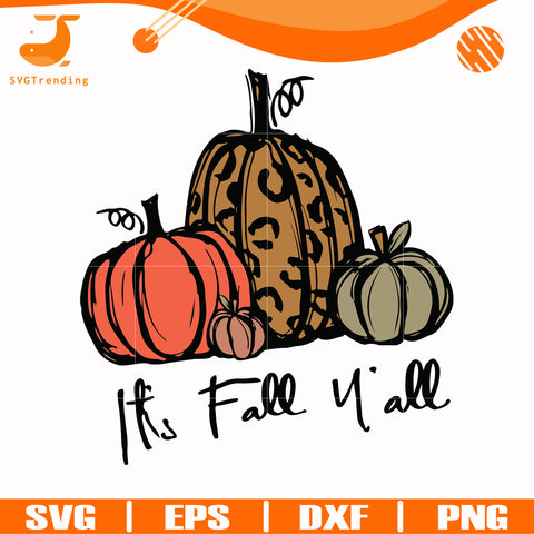 It's fall y'all svg, halloween svg, png, dxf, eps digital file HWL24072026