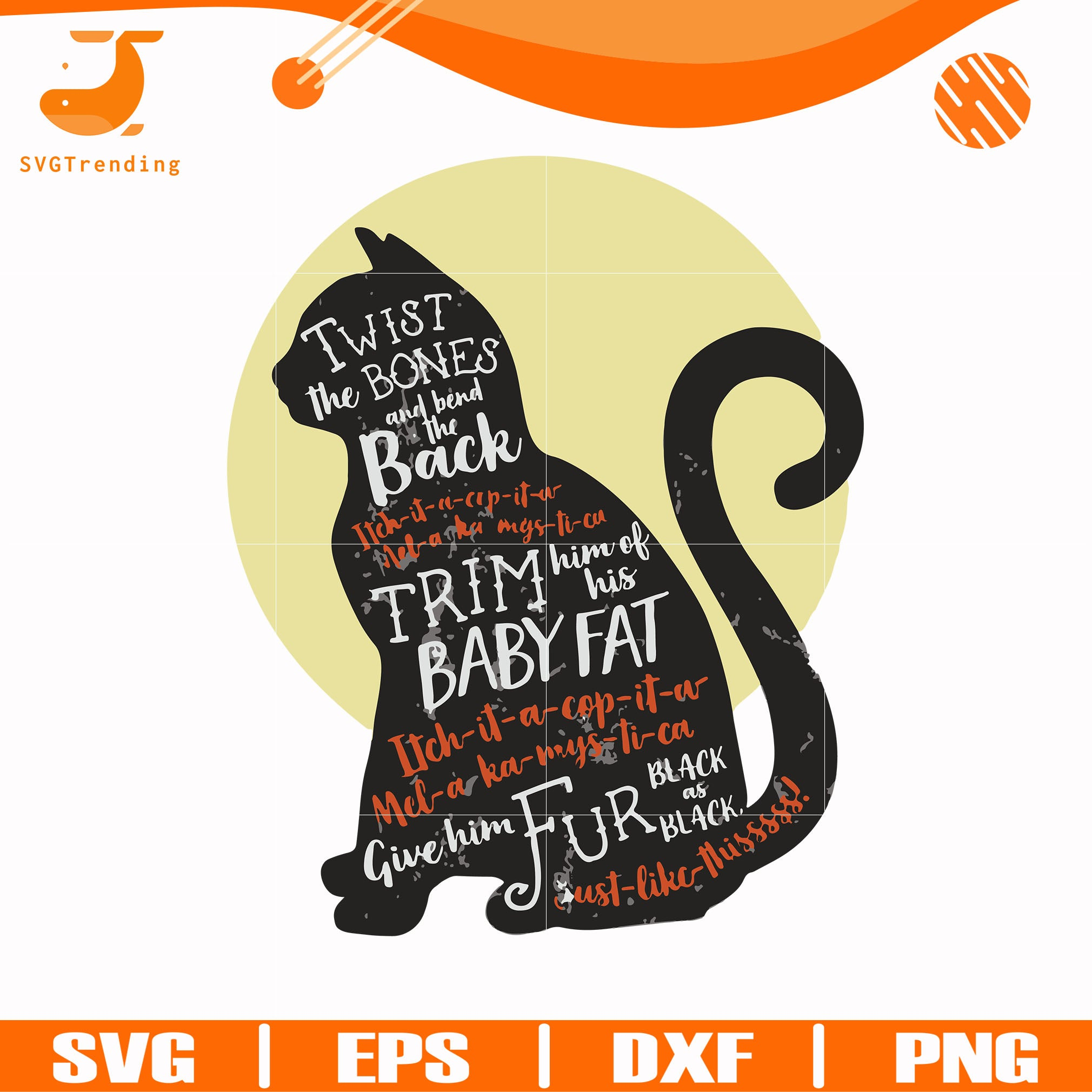 Twist The Bones And Bend The Back Cat Svg Halloween Svg Png Dxf Ep Svgtrending