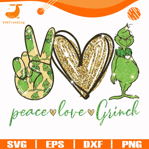 Peace love Grinch svg, png, dxf, eps digital file NCRM13072036