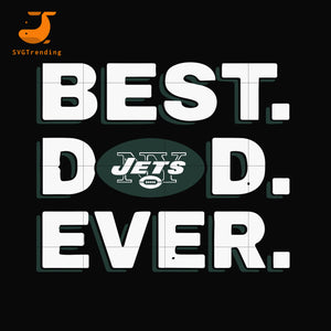 Best dad ever,New York Jets NFL team svg, png, dxf, eps digital file FTD100