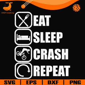 eat,sleep,crash,repeat svg, png, dxf, eps digital file OTH0016