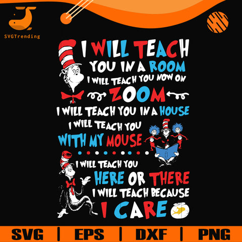 Dr Seuss I will teach you in a room I will teach you now on zoom svg, png, dxf, eps digital file TD2707203
