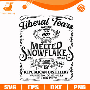 Liberal Tears Old Time Quality Melted Snowflakes Distilled And Bottled By Republican Distillery svg, png, dxf, eps digital file TD2707205