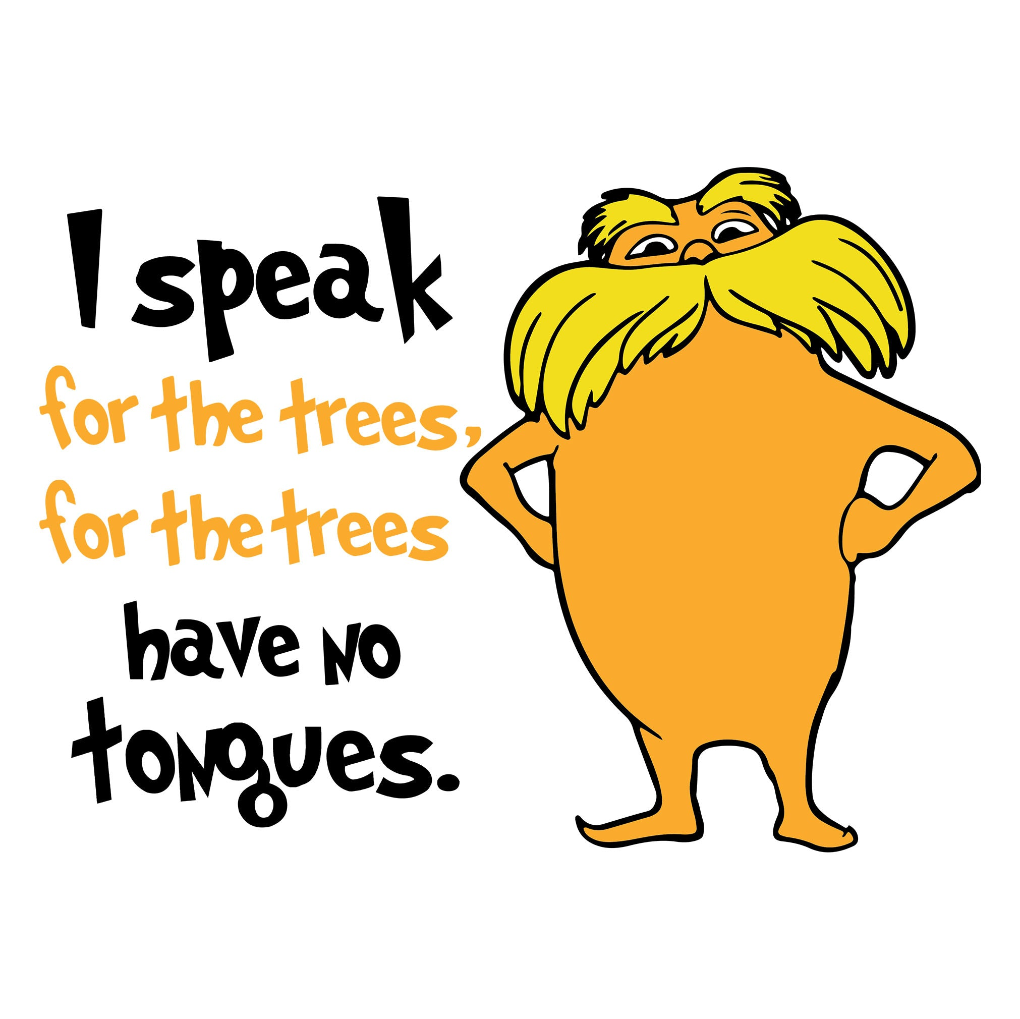 I speak for the tress svg, lorax svg, thing one thing two, dr seuss svg, dr seuss quotes, digital file