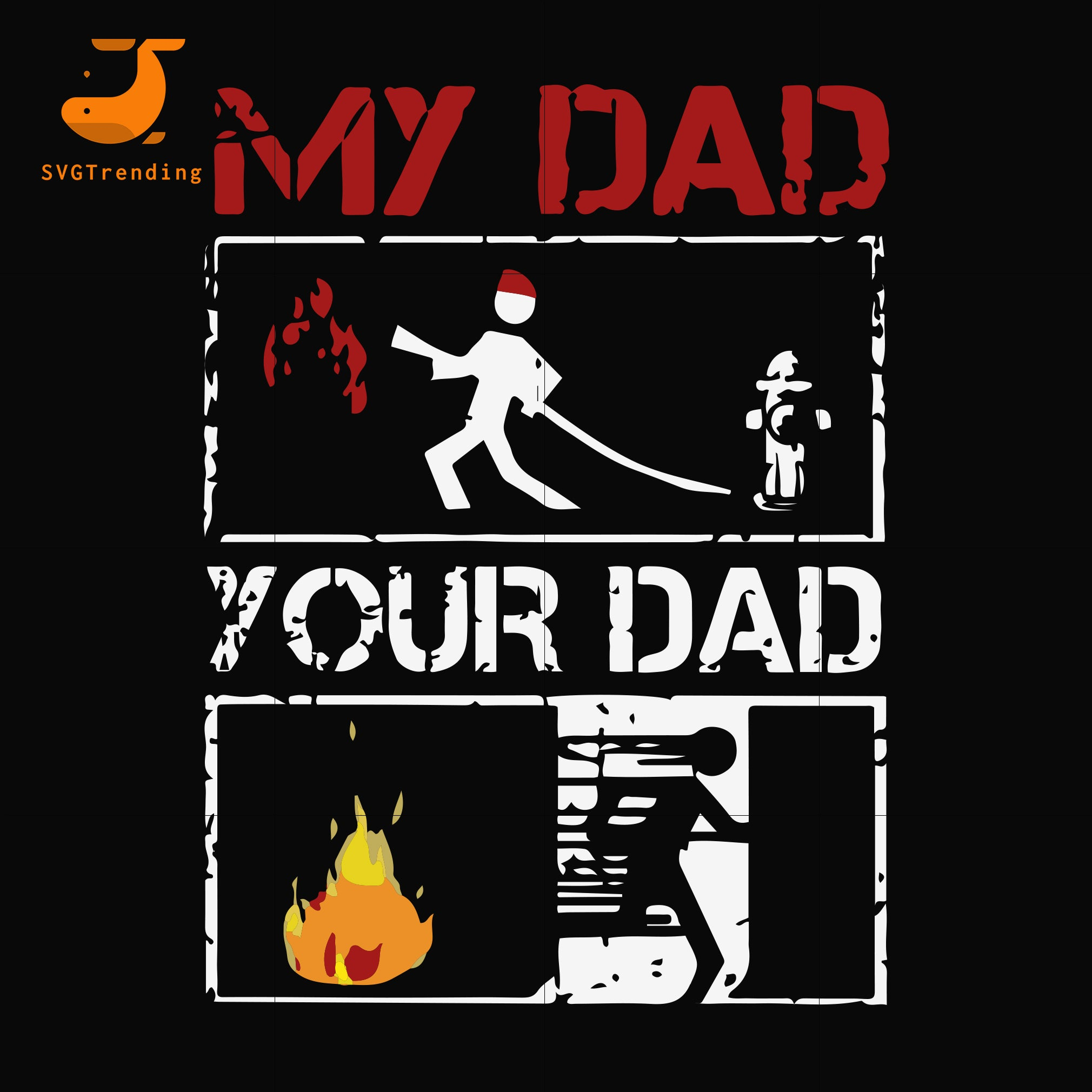 my dad your dad svg, png, dxf, eps, digital file FTD12