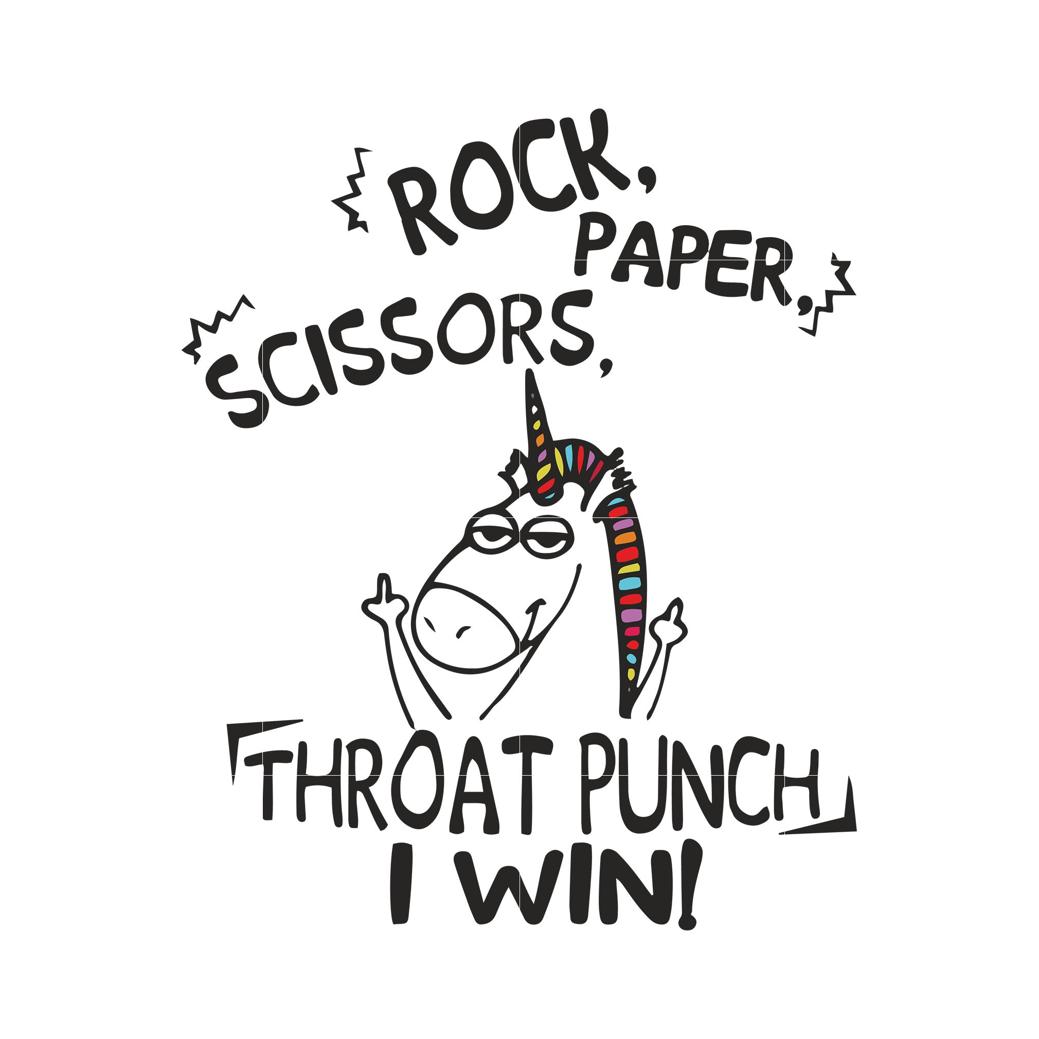Rock paper scissors throat punch i win svg ,dxf,eps,png digital file