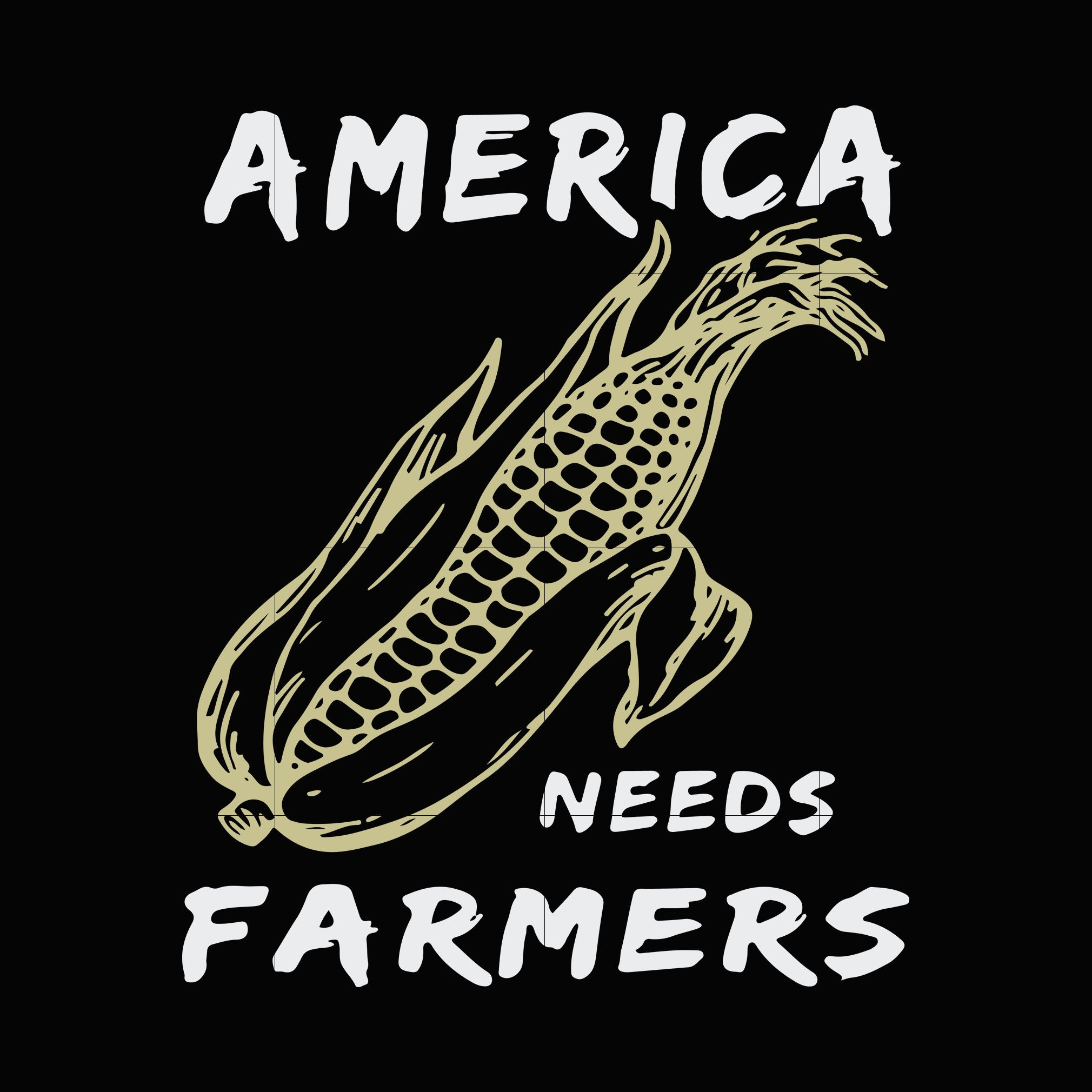 America needs farmers svg,dxf,eps,png digital file