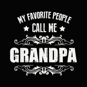 My favorite people call me grandad svg ,dxf,eps,png digital file