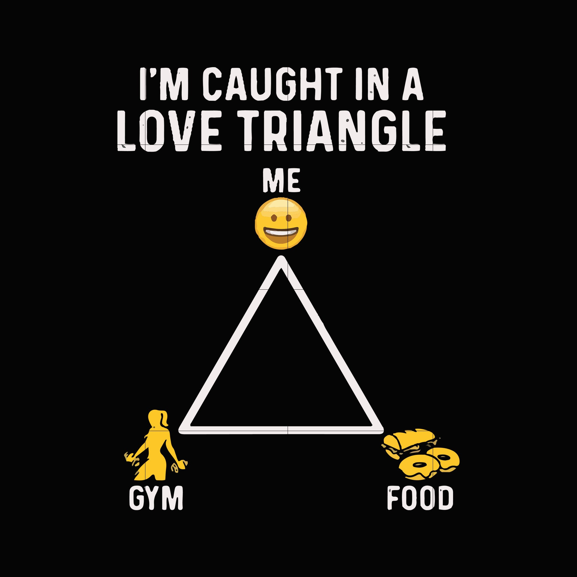 I'm caught in a love triangle  svg ,dxf,eps,png digital file