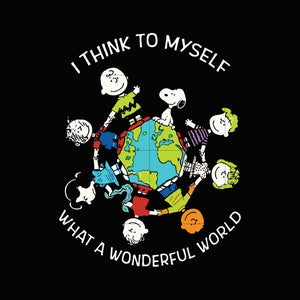 I think to myself what a wonderful world svg,dxf,eps,png digital file