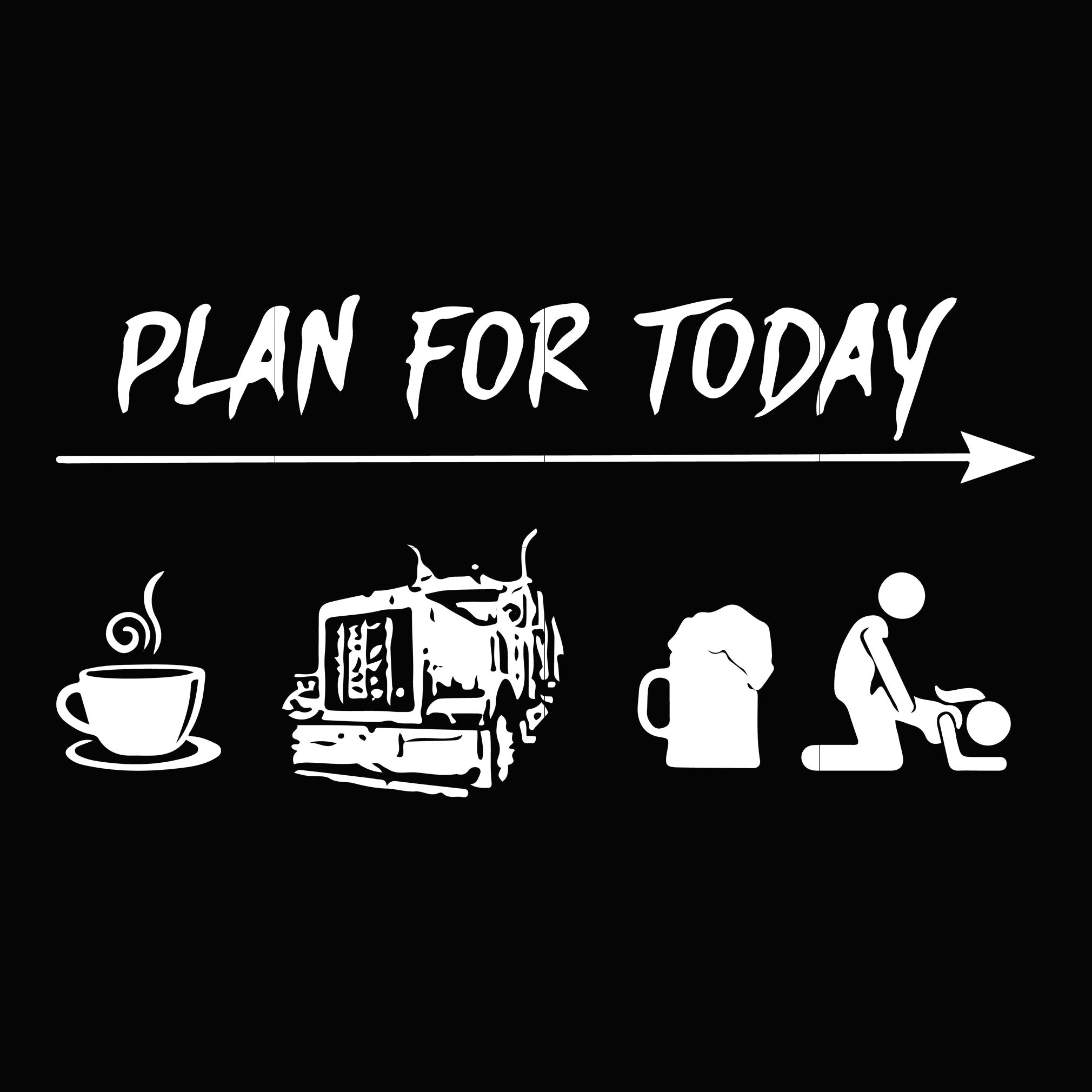 Plan for today svg ,dxf,eps,png digital file