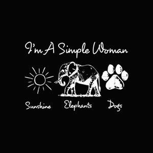 I'm a simple woman sunshine elephants dogs svg,dxf,eps,png digital file