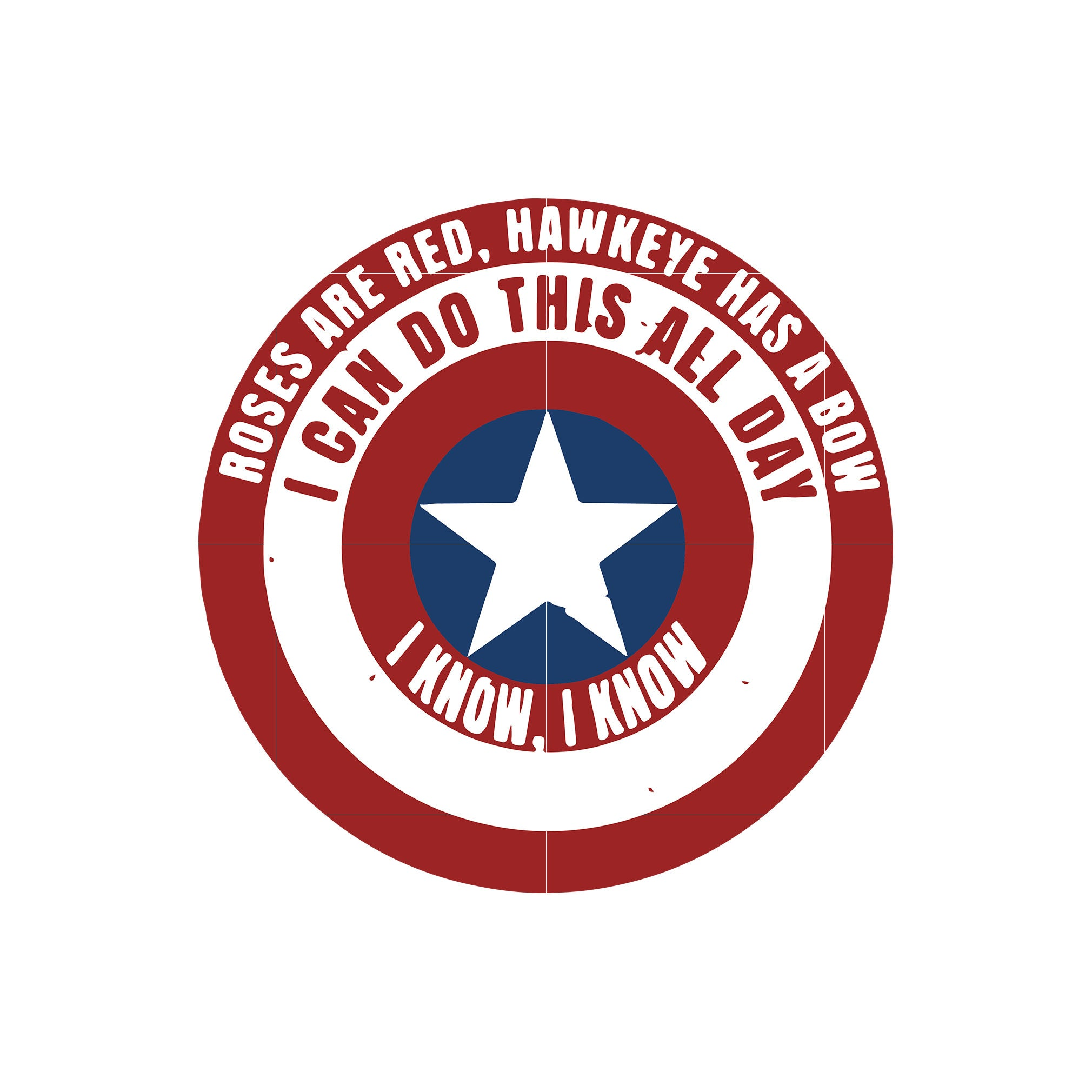 Roses are red hawkeye has a bow i can do this all day i know svg,dxf,eps,png digital file