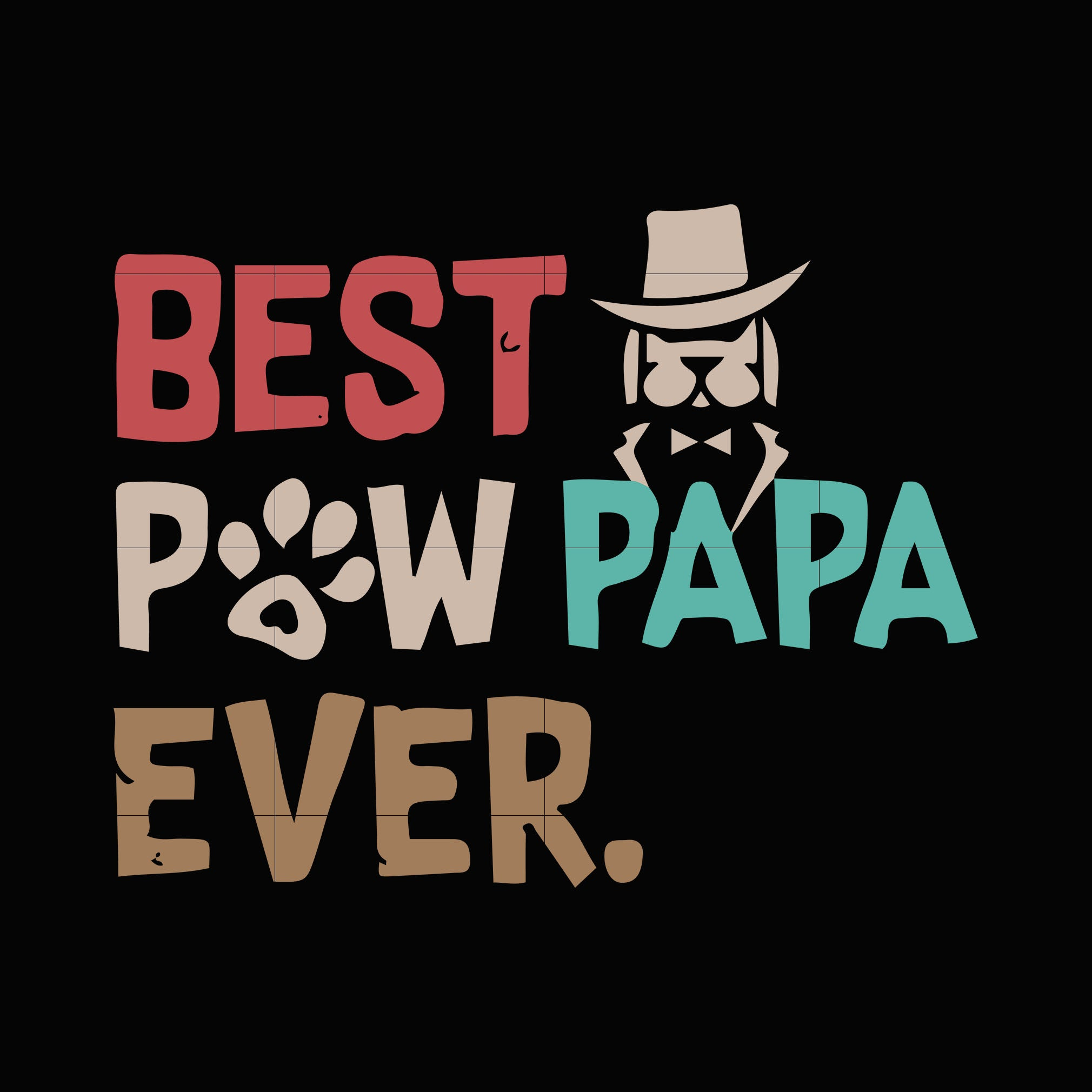 Best pew papa ever svg,dxf,eps,png digital file